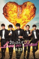 Nonton Streaming Download Drama Ossan's Love: Love or Dead (2019) gt Subtitle Indonesia